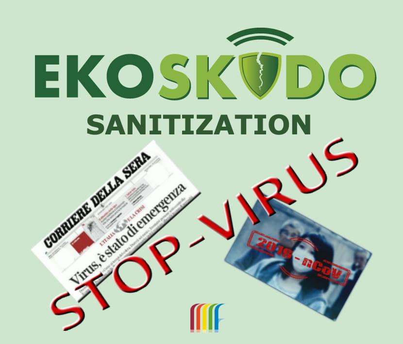 EKOSKUDO SANITIZATION, anche il CORONAVIRUS è OUT!